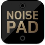 Noisepad iPad App